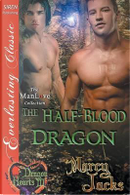 The Half-Blood Dragon by Marcy Jacks