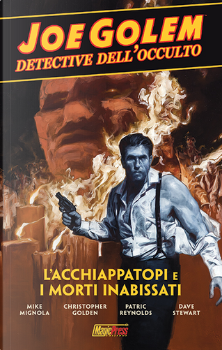 Joe Golem: Detective dell'occulto vol. 1 by Christopher Golden, Mike Mignola