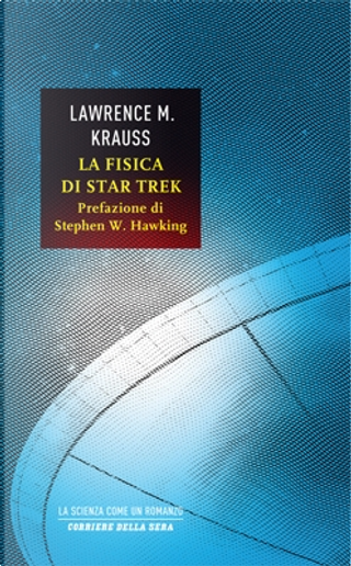 La fisica di Star Trek by Lawrence M. Krauss