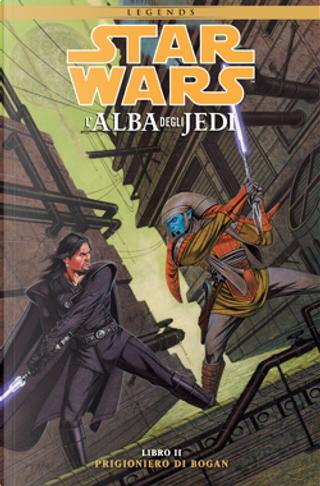 Star Wars: L'Alba degli Jedi vol. 2 by Jan Duursema, John Ostrander
