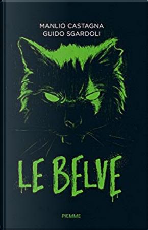 Le belve by Guido Sgardoli, Manlio Castagna
