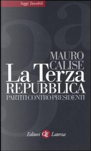 La Terza Repubblica by Mauro Calise