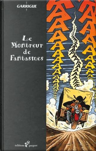 Le montreur de fantasmes by Alain Garrigue