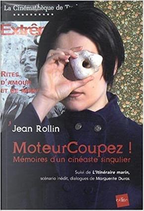 MoteurCoupez ! by Jean Rollin