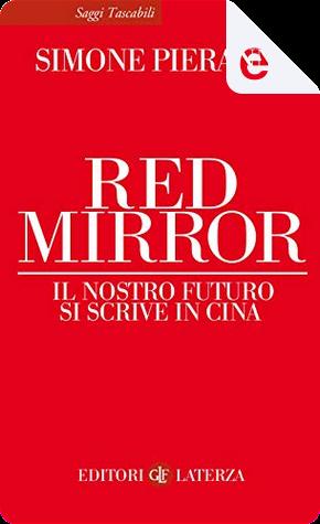 Red Mirror by Simone Pieranni