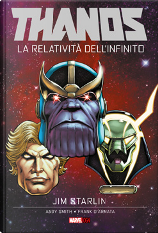Thanos: La relatività dell'infinito by Jim Starlin