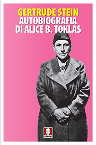Autobiografia di Alice B. Toklas by Gertrude Stein
