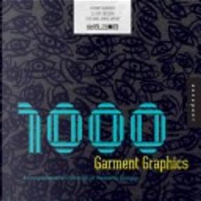 1,000 Garment Graphics by Jeffrey Everett