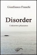 Disorder by Gianfranco Franchi