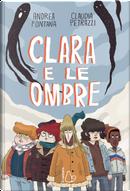 Clara e le ombre by Andrea Fontana