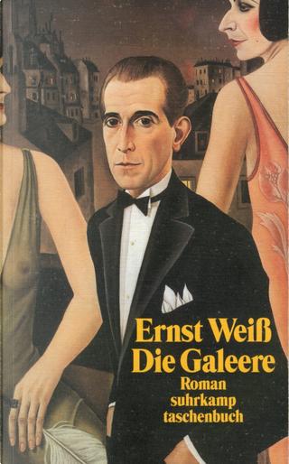 Die Galeere by Ernst Weiß