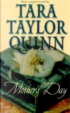 Mother's Day by Tara Taylor Quinn