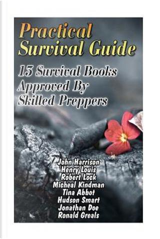 Practical Survival Guide by John Harrison