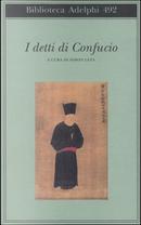 I detti di Confucio by Confucio