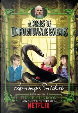 The Reptile Room. Netflix Tie-In by Lemony Snicket