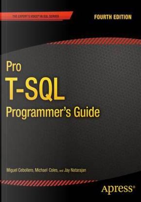 Pro T-sql Programmer's Guide by Jay Natarajan