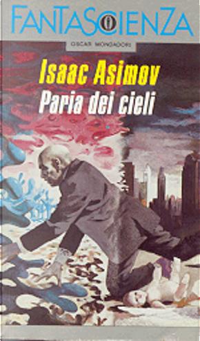 Paria dei cieli by Isaac Asimov
