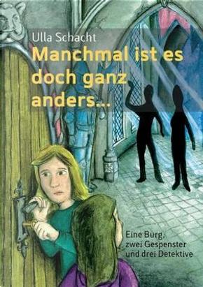 Manchmal ist es doch ganz anders... by Ulla Schacht