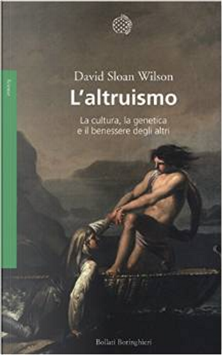 L'altruismo by David Sloan Wilson