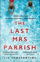 The Last Mrs Parrish by Liv Constantine