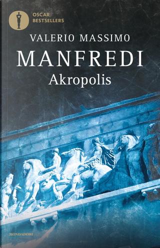Akropolis by Valerio Massimo Manfredi