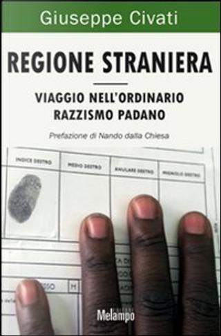 Regione straniera by Giuseppe Civati