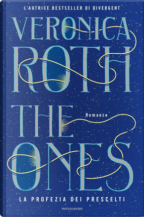 The Ones by Veronica Roth