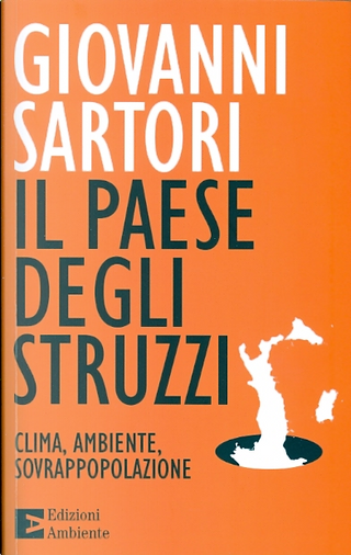 Il paese degli struzzi by Giovanni Sartori
