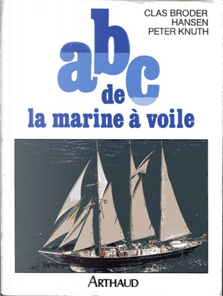 ABC de la marine à voile by Clas Broder Hansen, Peter Knuth