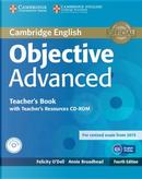 Objective Advanced. Teacher's Book. Con CD-Audio by Felicity O'Dell