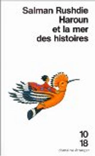 Haroun et la mer des histoires by Salman Rushdie