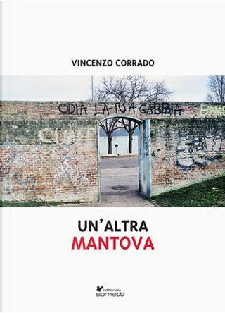 Un' altra Mantova by Vincenzo Corrado