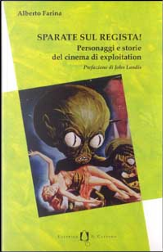 Sparate sul regista! by Alberto Farina