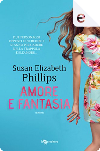 Amore e fantasia by Susan Elizabeth Phillips