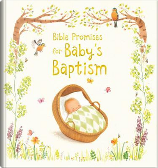 Bible Promises for Baby's Baptism by Sophie Piper