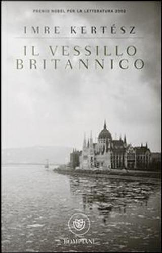 Il vessillo britannico by Imre Kertész