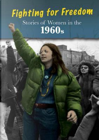 Stories of Women in the 1960s by Cath Senker