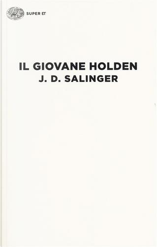 Il giovane Holden by J.D. Salinger