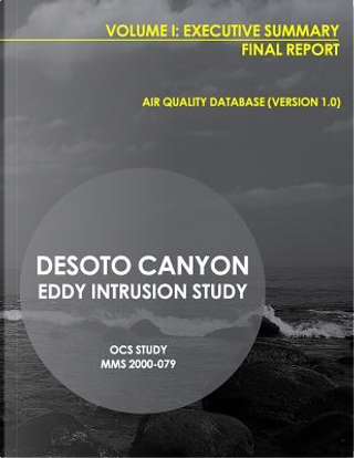 Desota Canyon Eddy Intrusion Study Final Report by U.S. Department of the Interior