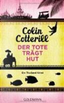 Der Tote trägt Hut by Colin Cotterill