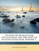 History of Intellectual Development by John Beattie Crozier