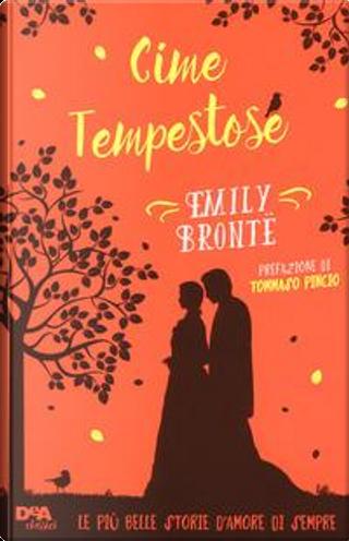 Cime tempestose. Con Contenuto digitale (fornito elettronicamente) by Emily Brontë