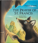 The Prayer of St. Francis by of Assisi, Saint Francis