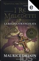 La regina strangolata by Maurice Druon