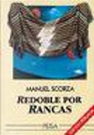 Redoble por Rancas by Manuel Scorza