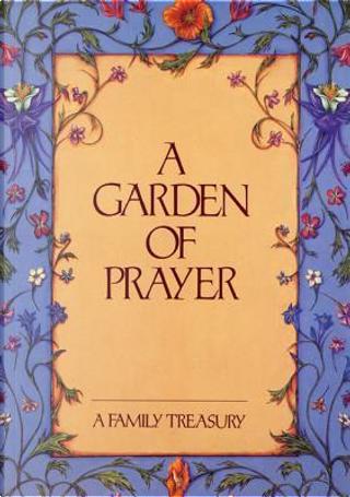 A Garden of Prayer by Jenna Bassin
