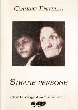 Strane persone by Claudio Tinivella