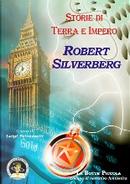 Storie di terra e impero by Robert Silverberg