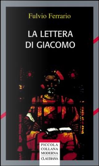 La Lettera di Giacomo by Fulvio Ferrario