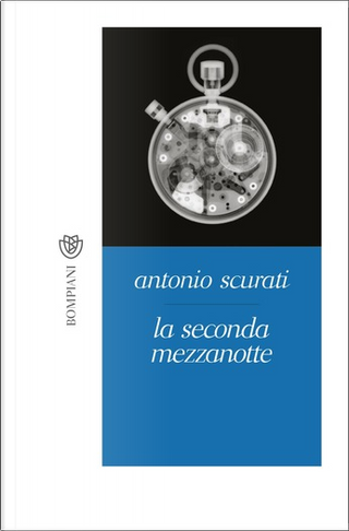 La seconda mezzanotte by Antonio Scurati
